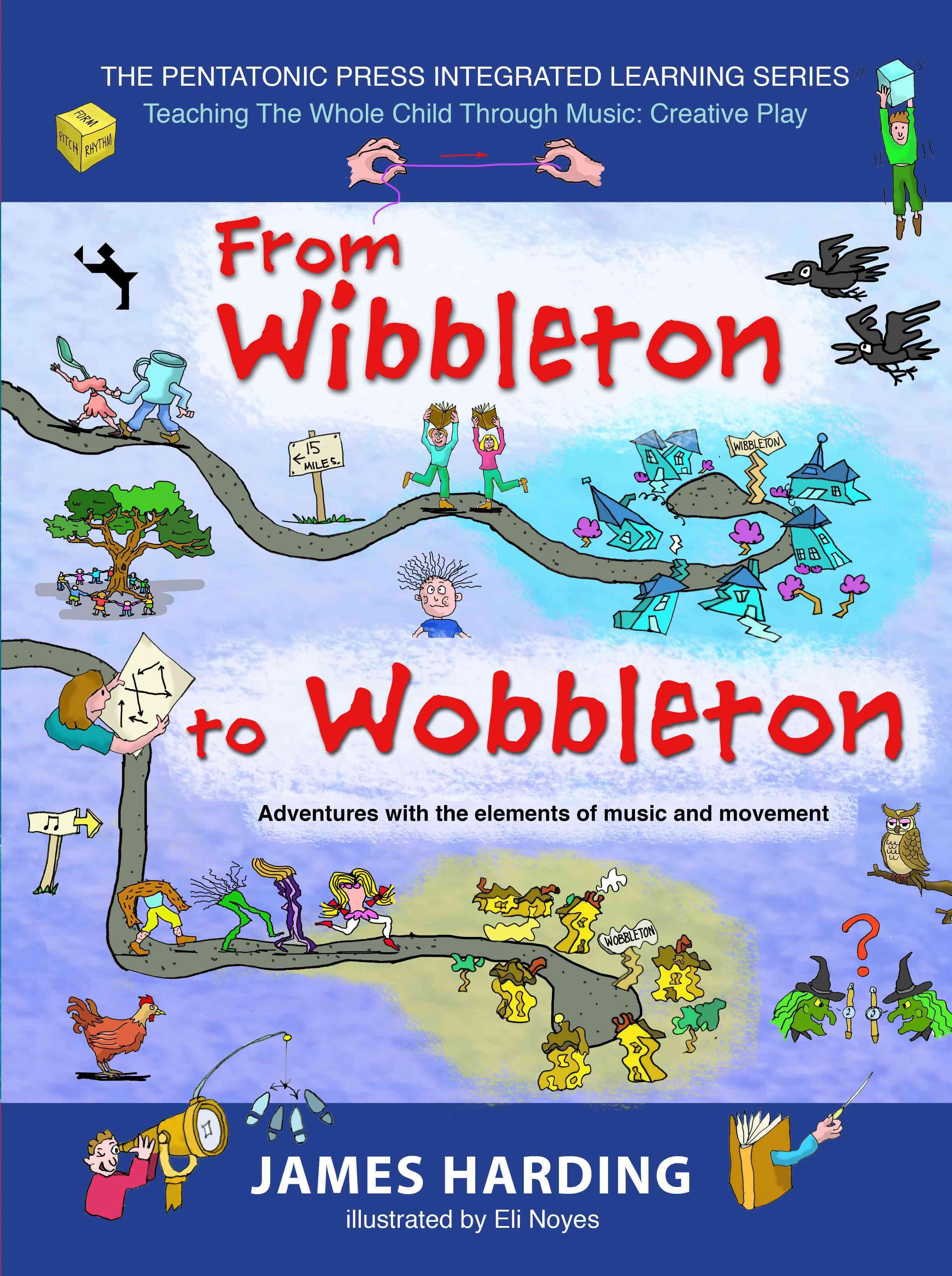 From Wibbleton to Wobbleton By Harding, James/ Noyes, Eli (ILT)